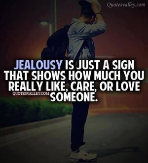 Jealousy Is Just A Sign That Shows How Much You Really Like