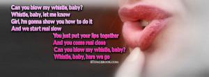 quotes-lyrics-flo-rida-whistle-baby-sexy-pink-lips-pursed-whistling ...