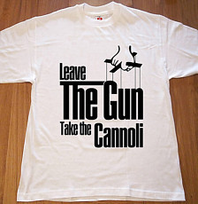 The Godfather Leave The Gun Take The Cannoli Classic Movie Quote T ...