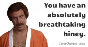 Anchorman Quote