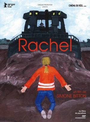 "... Premier: ""Rachel"" Documentary of the Life & Death of Rachel Corrie"