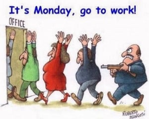 ... fun monday morning blues monday morning quotes monday blues are back