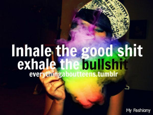 Quotes In replacement > Smoking Weed Quotes And Sayings