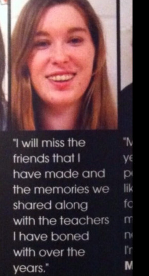 ... Got Away With The Most Inappropriate Yearbook Quotes Of All Time