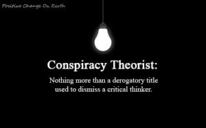 Conspiracy theory' (Name Calling)