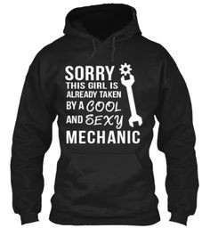 Limited Edition - Cool & Sexy Mechanic!   Teespring