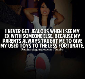 jealous # ex # someone else # girl # confidence # swag quotes for ...