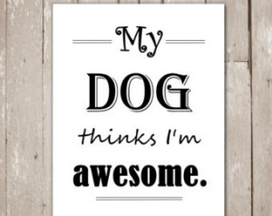 Cute Dog Adoption Sayings Cute dog quotes, funny dog