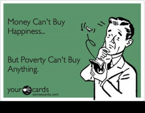 Money, Perfection, and Happiness