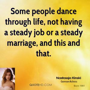 Nastassja Kinski Marriage Quotes