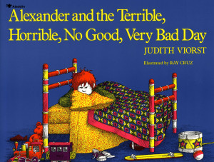 ... 'Alexander and the Terrible, Horrible, No Good, Very Bad Day