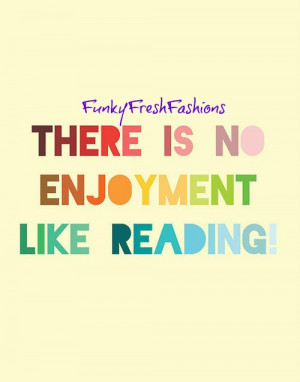 Quotes About Reading For Kids We love reading!