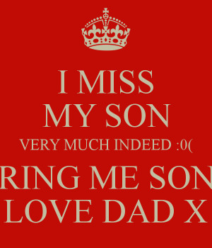 miss-my-son-very-much-indeed-0-ring-me-son-love-dad-x.png