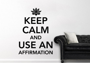Home / Wall Stickers / Quotes / Keep Calm Affirmation