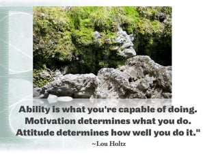 ... of the Inspiring Quotes from Inspiring Figure: Lou Holtz Quotes