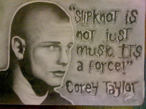 Slipknot Corey Taylor Quotes