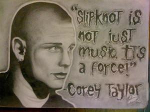 Slipknot Corey Taylor Quotes