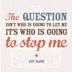 Inspirational quote, ayn rand
