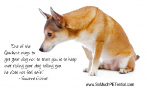 dog training quote by Suzanne Clothier