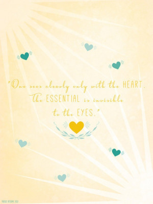 The Little Prince Quote, Inspirational Quote, Love Print, Yellow Heart ...
