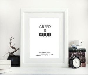 greed is good, gordon gekko, famous quotes, motivational words, well ...