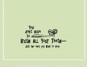 Funny Teeth Quotes Quotes and sayings (dec 11