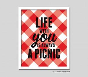 Picnic print, red and white checkered, Life with You is Always A ...