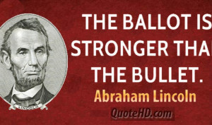 quotes about voting for change abraham lincoln quotes on voting