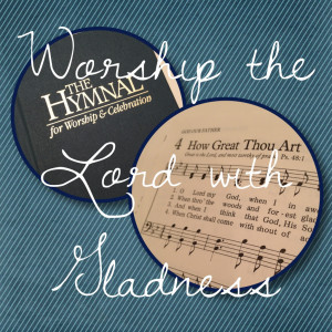 Filling Your Heart and Your Home With Worship – Part 1