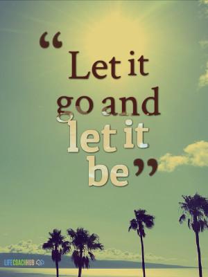 Verwandte Suchanfragen zu Let it go picture quotes