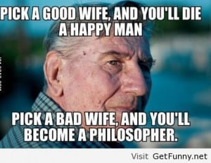 Grandpa Quotes Funny Advice from my grandpa - funny