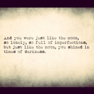 Moon quote reiterating the light within