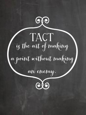 tact is the art of quote