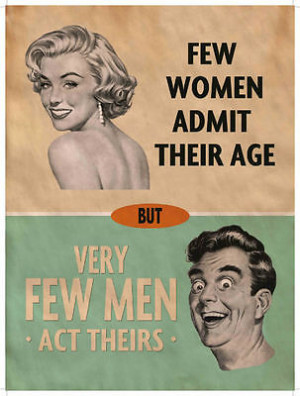 ... Women and Men Age Funny Humour Vintage Metal Steel Sign Plaque