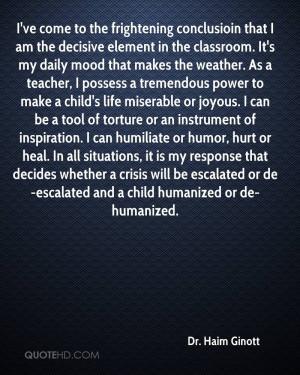 Dr. Haim Ginott Quotes