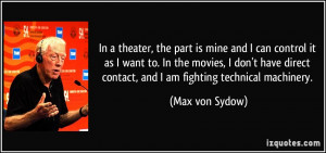In a theater, the part is mine and I can control it as I want to. In ...