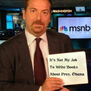 ... chuck todd admits that truth isn t part of his job description chuck