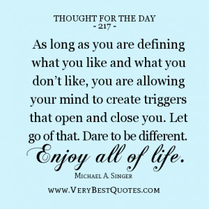 THOUGHT for the day, dare to be different quotes