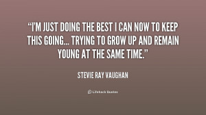 quote-Stevie-Ray-Vaughan-im-just-doing-the-best-i-can-251973.png