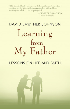 Missing Dad In Heaven Quotes Learning from my father: