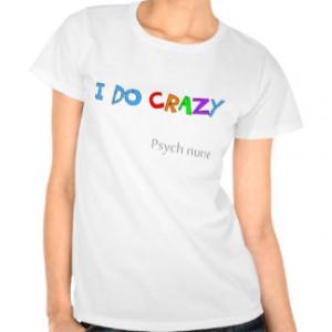 Funny Nurse Sayings T-shirts & Shirts