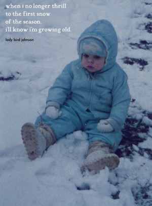 Snow quotes, best, meaningful, sayings, kid