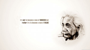 ... Man of Success But Rather Try To Become A Man of Value - Success Quote