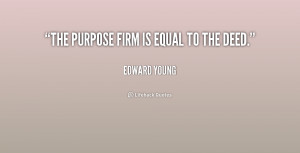 quote-Edward-Young-the-purpose-firm-is-equal-to-the-217273.png