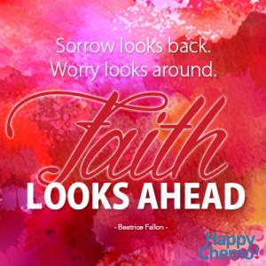 Cancer Quote | Faith Looks Ahead