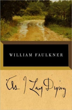 """Start by marking """"As I Lay Dying"""" as Want to Read:"""