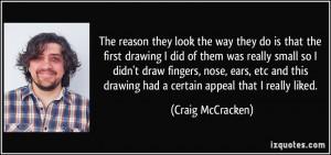 More Craig McCracken Quotes