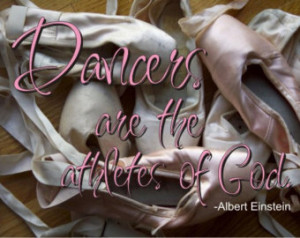 Dancers are the athletes of God.... Dance Quote Poster Peel and Stick ...