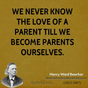 Henry Ward Beecher Parenting Quotes