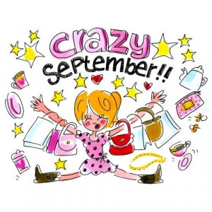Welcome To Crazy September!